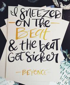 Classic Beyoncé poster. Indeed :) x #LifeLinesLoves www.instagram.com/Life.Lines