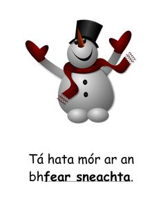 A Original Artwork of a Happy Snowman. I used Shokunin Snowflakes to decorate the scarf and mittens. Math Sheets, Irish Language, Snowflakes, Original Artwork, Personalized Gifts, Snowman, Create Your Own, Blog, Clip Art