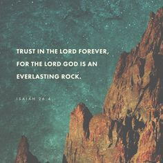 Verse of the day 10/8/16 Isaiah 26:4