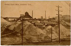 Postcard Golden Cycle Mine in Goldfield, Colorado~93873