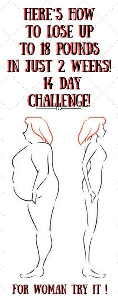 HERE'S HOW TO LOSE UP TO 18 POUNDS IN JUST 2 WEEKS! 14 DAY CHALLENGE!