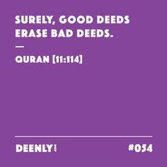 #054 - Surely, good deeds erase bad deeds. – Quran [11:114]