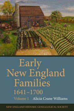 Early New England Families, 1641-1700: Volume 1 – AmericanAncestors.org