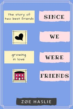 Since We Were Friends by ZoeHaslie | Swoon Reads