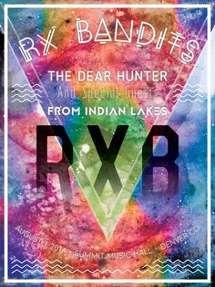 RX Bandits ~ Summit Music Hall ~ Denver CO  #RXBANDITS #RXB #FAN #POSTER #SERIES #ROCK #ROLL #LIVE #CONCERT #DESIGN #KILLER #LIVE #SHOW #FACE #MELT #THEDEARHUNTER #FROMINDIANLAKES #SUMMITMUSICHALL #DENVER #COLORADO #CO #MILEHIGH #ROCKY #MOUNTAIN #HIGH