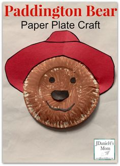 Paddington Bear Paper Plate Craft from @jdaniel4smom- Great to make while…