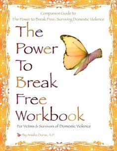 The Power to Break Free Workbook: For Victims and Survivors of Domestic Violence #domesticviolence #bookcovers
