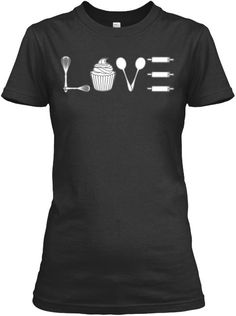 love baking tshirt