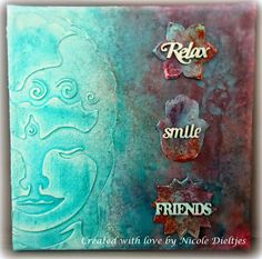 Scrapcard Addiction: Relax, Smile, Friends ....