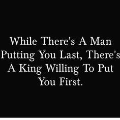 real men don't put you put last.