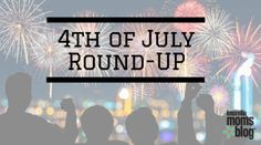 Celebrate the 4th of July with one or more of these fun, local events! Check out our round-up for details!