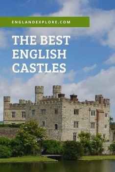 The Best 20 Castles To Visit In England
