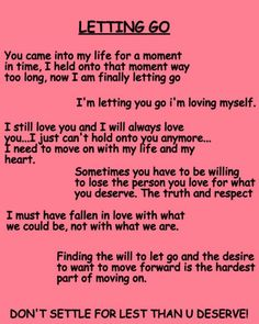 Letting Go...Moving On #love #moving on #letting go #let go #sad #Quote #Fight