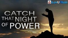 Catch That Night Of Power ᴴᴰ   Sheikh Yusuf Estes
