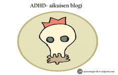 Tarkkaavaisuuden kehityksen tukeminen koulussa     ADHD   Päivi Tasala  