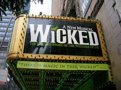 Wicked on Broadway || The review quoted under the sign is probably my #1 favorite review of any Broadway show!