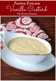 Classic English Custard (Crème Anglaise) - The Daring Gourmet Custard Desserts, Custard Recipes, Just Desserts, English Custard Recipe, English Pudding, Pudding Recipes, Irish Recipes, My Recipes, English Recipes