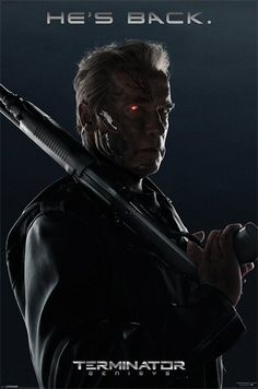 Terminator Genisys - He's Back - Official Poster
