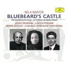 Bluebeard's Castle (The Music Center, opens October 25, 2014) - Available on Hoopla (stream album for one week)