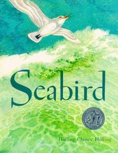 Seabird  (Book) : Holling, Holling Clancy : The history of America at sea is presented through the travels of Seabird, a carved ivory gull.  Call # HOL.