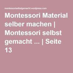 Montessori Material selber machen   Montessori selbst gemacht ...   Seite 13