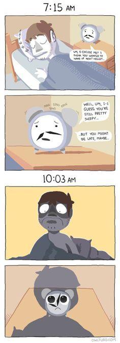 Owlturd: Don't you dare wake me up alarm clock Funny Cute, The Funny, Hilarious, Cute Comics, Funny Comics, Funny Cartoons, Lol, Owlturd Comix, Toy Bonnie