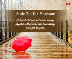 Style Tip for Monsoon. #thewomenwear #TipOfTheDay #StyleTip #MonsoonTip