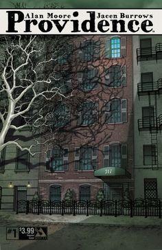 """Lo próximo de Alan Moore llega en mayo de 2015, se llama Providence,  y es un texto lovecraftiano como """"The Courtyard"""" y """"Neonomicon"""""""