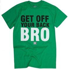 Get+off+your+back+BRO+Wrestling+T-Shirt
