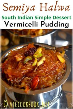 Semiya Halwa / Vermicelli Pudding (South Indian Simple Dessert) Recipes Using Egg, Other Recipes, Kinds Of Desserts, Easy Desserts, Indian Dessert Recipes, Indian Recipes, Vegetarian Recipes, Cooking Recipes, Vegetarian Thanksgiving