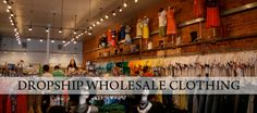 #Dropship #Wholesale #Clothing Service - Reducing Risks For Small Businesses SinceInception
