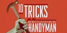 10 Tricks for the Beginner Handyman | Primer