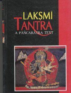 Laksmi Tantra: A Pancaratra Text by Sanjukta Gupta
