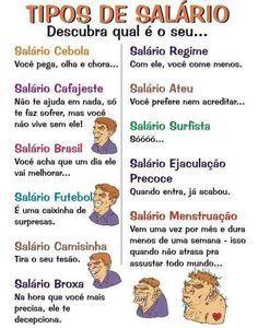 ALEGRIA DE VIVER E AMAR O QUE É BOM!!: RIR É O MELHOR REMÉDIO #51 - TIPOS DE SALÁRIO