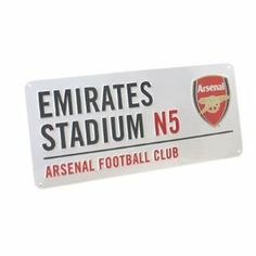 Arsenal Football Club 'Emirates Stadium' Official Metal Sign by Characterland. $14.98. Arsenal Fc 'Emirates Stadium' Metal Street Sign The Official Arsenal Fc Street Sign Size 40Cm Length X 8Cm Width (Approx) Comes In Official Arsenal Fc Packaging A Great Gift Idea!