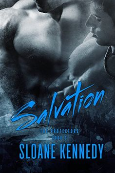 Salvation by Sloane Kennedy is on Tammy's read shelf. Tammy gave this book 4 stars. Shelves: alphas, m-m, and sloane-kennedy. Gay Romance, Romance Books, Great Books, My Books, Amazing Books, The Protector, Innocent Child, Losing Everything, Book Lovers