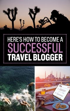 Here's Exactly How To Become A Successful Travel Blogger. #digitalnomad #travel