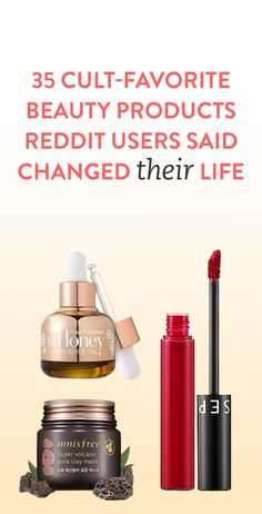 35 Cult Favorite Beauty Products Reddit Users Said Changed Their Life