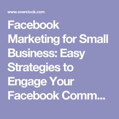 Facebook Marketing for Small Business: Easy Strategies to Engage Your Facebook Community (Paperback) - Free Shipping On Orders Over $45 - Overstock.com - 17815410 - Mobile