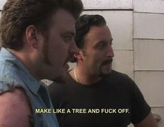Image discovered by Find images and videos about funny and trailer park boys on We Heart It - the app to get lost in what you love. You Funny, Hilarious, Funny Shit, Funny Stuff, It's Funny, Awesome Stuff, Trailer Park Boys Quotes, Sunnyvale Trailer Park, Boy Meme