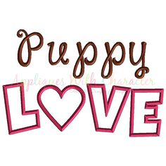 Puppy Love Applique Design, Puppy Embroidery Design, Dog Applique Design, Girl embroidery design, Girl Applique, Kids Applique Design, Love by EandMEmbroidery on Etsy