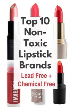 Your search for truly chemical free and lead free lipstick ends here! These lipstick brands are the safest lipsticks anywhere. Chemical Free Makeup Brands, Non Toxic Makeup Brands, Natural Makeup Brands, Best Natural Makeup, Best Makeup Products, Natural Hair, Drugstore Lipstick, Lipstick Brands, Best Lipsticks