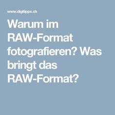 Warum im RAW-Format