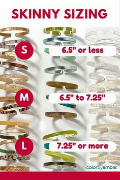 "I am so thrilled to have found this! While most customers prefer a medium size, these are the measurements for all. And really there is no right way to wear skinnies (except to NOT wear them ha!). Skinnies are like bangles that can move around on your wrist and forearm. Some like them to ""stay put"". And some like a mix of both. If you need any help, please contact me. :) http://heatheryoung.mycolorbyamber.com/shop/skinnies"