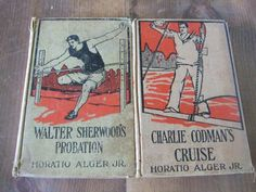 Horatio Alger Jr. Book Set - Charlie Codman's Cruise & Walter Sherwood's Probation by jessamyjay on Etsy