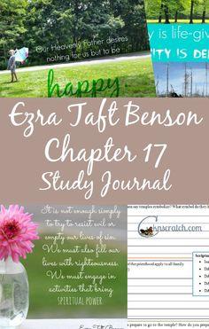 Ezra Taft Benson Chapter 17 Study Journal and Handouts