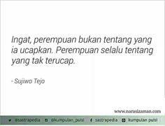 Tentang yang tak terucap..  Sajak Sujiwo Tejo