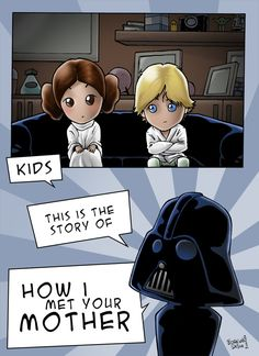STAR WARS Meets HOW I MET YOUR MOTHER