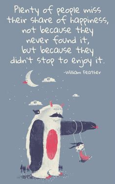Stop and enjoy today!  #quotes #gratitude