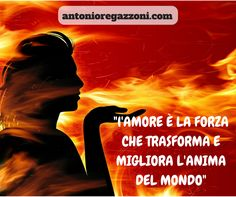 """SAN VALENTINO...FINITO? """"L'amore non significa essere immobile come il deserto, né scorrazzare per il mondo come il vento, né vedere tutto da lontano. L'Amore è la forza che trasforma e migliora l'Anima del Mondo."""" (Paulo Coelho) Condividi?...  #crescitapersonale  => antonioregazzoni.com"""